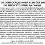 EDITAL DE CONVOCAÇÃO PARA ELEIÇÕES SINDICAIS DO SINDICATO SENALBA CAXIAS