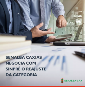 Senalba Caxias Negocia com SINPRÉ o reajuste da categoria.