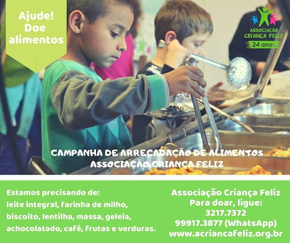 Campanha de arrecadação de alimentos Associação Criança Feliz.